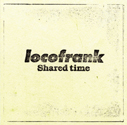 locofrank/Shared time