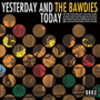 THE BAWDIES/YESTERDAY AND TODAY