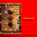 the band apart/alfred and cavity