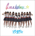 ぱすぽ☆/Go On A Highway