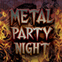 V.A./METAL PARTY NIGHT