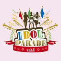 V.A./IDOL PARADE vol.1
