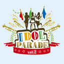 V.A./IDOL PARADE vol.2