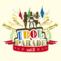 V.A./IDOL PARADE vol.3