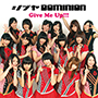シブヤDOMINION /Give Me Up!!!