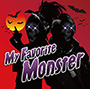 LM.C/My Favorite Monster(初回限定盤CD+DVD)
