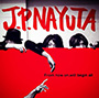J.P.NAYUTA/From now on,I will begin all