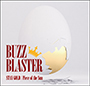 BUZZ BLASTER/STAY GOLD / Piece of the Sun