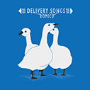 ドミコ/Delivery Songs