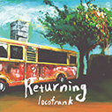 locofrank/Returning