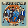 umber session tribe/Dude?!!!??!