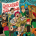 QUICKDEAD/The Dummy Dudes