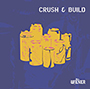 Mrs. WiENER/Crush & Build