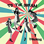 THE TOMBOYS/TO THE DREAM