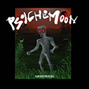 PSYCHEMOON/GHOSTHOUSE