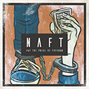 NAFT/PAY THE PRICE OF FREEDOM