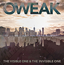 OWEAK/The Visible One & The Invisible One