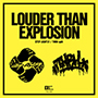 STEP LIGHTLY / THRH/LOUDER THAN EXPLOSION