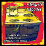 Slightly Stoopid/Slightly Not Stoned Enough Toeat Breakfast Yet Stoopid