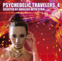 V.A./PSYCHEDELIC TRAVELERS 4