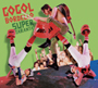 GOGOL BORDELLO/Super Taranta!