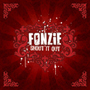 Fonzie/Shout It Out
