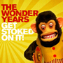 The Wonder Years/Get Stocked On It!