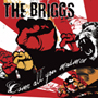 The Briggs/Come All You Madmen