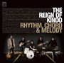 The Reign Of Kindo/Rhythm,Chord&Melody
