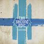 Ten Second Epic/Hometown