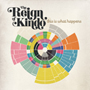 The Reign Of Kindo/This Is What Happens