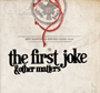 Jeff Martin & Steven Padin /The First Joke