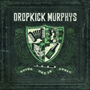 Dropkick Murphys/Going Out In Style