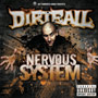 The Dirtball/Nervous System