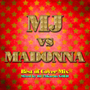 DJ 24Karats GOLD/MJ vs MADONNA Best of Cover Mix Mixed by DJ 24Karats GOLD