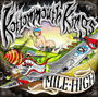 Kottonmouth Kings/Mile High
