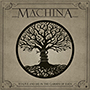 MACHINA/TO LIVE AND DIE IN THE GARDEN OF EDEN