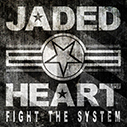JADED HEART/Fight The System