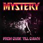 MYSTERY/From Dusk Till Dawn
