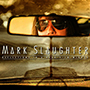 MARK SLAUGHTER/Reflections In A Rear View Mirror