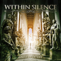 WITHIN SILENCE/Gallery Of Life