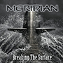 MERIDIAN/Breaking The Surface