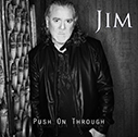 JIM JIDHED/Push On Through