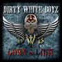 DIRTY WHITE BOYZ/Down n' Dirty