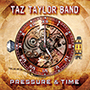 TAZ TAYLOR BAND/PRESSURE & TIME