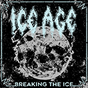 ICE AGE/Breaking The Ice