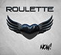 ROULETTE/Now!
